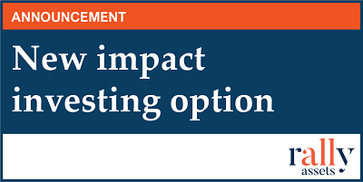 Rally Assets launches its first impact funds